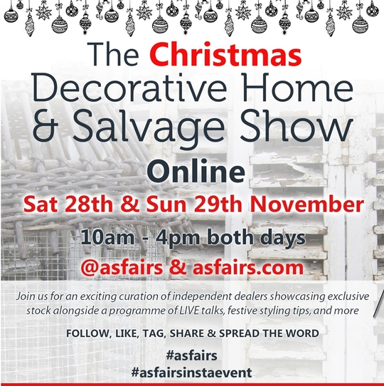 Virtual Christmas Decorative Home & Salvage Show - 28-29 November 2020
